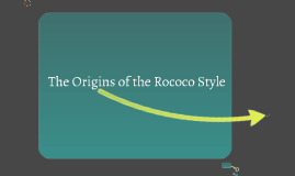 Copy of Rococo Style