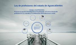 Ley de profesiones del estado de Aguascalientes