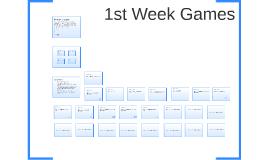 1st Week Games