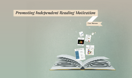 Promoting Independent Reading Motivation