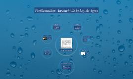 Ausencia de Ley de Aguas