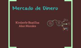 Copy of Mercado de Dinero