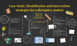 Case Study: Identification and intervention strategies for a