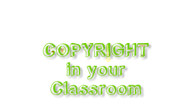 Copyright and Fair Use in the Classroom