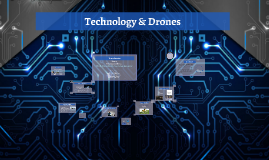 Copy of Copy of Technology & Drones