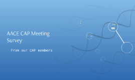 Copy of AACE CAP Meeting