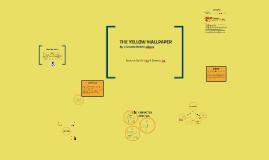 The Yellow Wallpaper Analysis