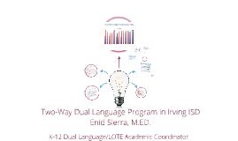 Two-Way Dual Language Program in Irving ISD
