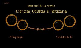 Memorial do Convento - Ciências Ocultas e Feitiçaria