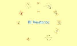 Copy of Copy of El Desierto