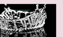 Copy of The Psychology of Beauty Pageants