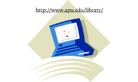 New Faculty Orientation - APU Libraries