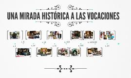 Mirada histórica a las vocaciones
