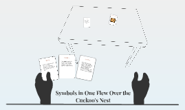 symbols in one flew over the cuckoo s nest by jessica phillips on  copy of symbols in one flew over the cuckoo s nest