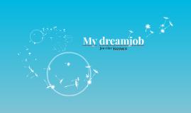 My dreamjob