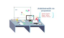 Copy of Proyecto Administración de proyectos