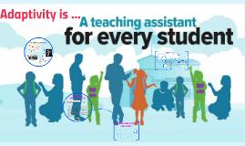 Adaptive teaching is ...