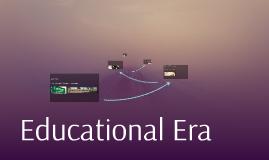 Educational Era