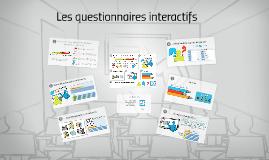 Questionnaires interactifs