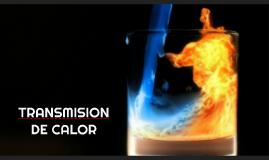 TRANSMISION DE CALOR