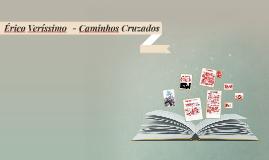 Copy of Caminhos Cruzados - Érico Veríssimo