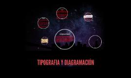 TIPOGRAFIA Y DIAGRAMACIÓN