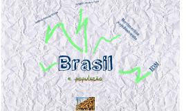 Copy of Copy of Brasil e população