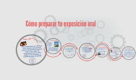 Copy of Cómo preparar tu exposición oral