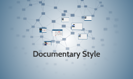 Interactive and Expository Documentaries.