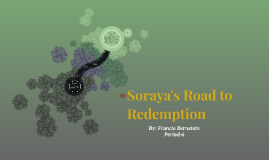 Soraya's Road to Redemption