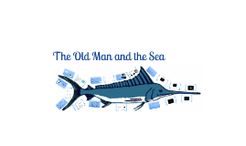 The Old Man and the Sea NA2D
