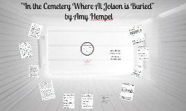 """Annotations of """"In the Cemetery Where Al Jolson is Buried"""""""
