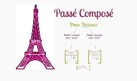 *Passe Compose