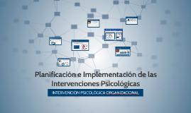 Copy of Copy of Planificación e Implementación de Intervenciones Psicológica