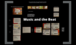 Music and the Beat