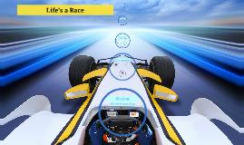 Life's a Race