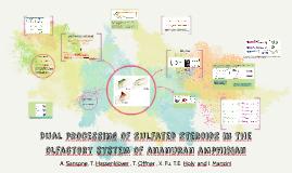 Dualprocessingofsulfatedsteroidsintheolfactorysystemofananur