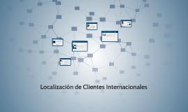 Localización de Clientes Internacionales