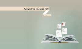 Scriptures in Daily Life