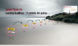 Copy of Copy of Coaching Acadêmico - O caminho das pedras