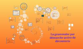 La grammaire par démarche active de découverte