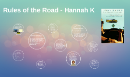 Rules of the Road - Hannah K