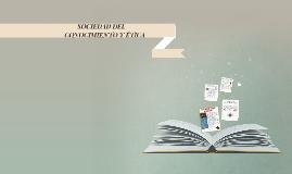 Copy of SOCIEDAD DEL CONOCIMIENTO Y ÉTICA