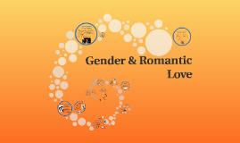 S2017 Gender & Romantic Love