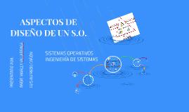 ASPECTOS DE DISEÑO DE UN S.O.