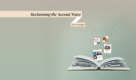 Reclaiming the Second Wave