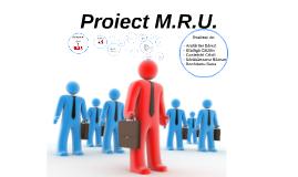 Proiect M.R.U