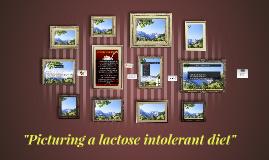 Picturing a lactose intolerant diet