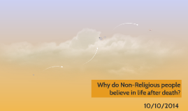 Non Religious arguments for life after death