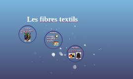 Copy of Les fibres textils